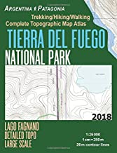Tierra Del Fuego National Park Lago Fagnano Detailed Topo Large Scale Trekking/Hiking/Walking Complete Topographic Map Atlas Argentina Patagonia ... Hiking Maps for Argentina Patagonia Ushuaia)
