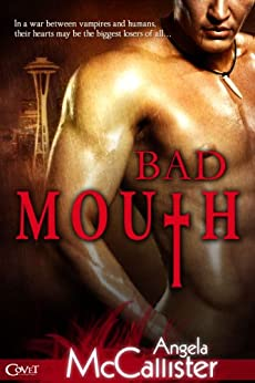 Bad Mouth (Immortalis Book 1) by [Angela McCallister]