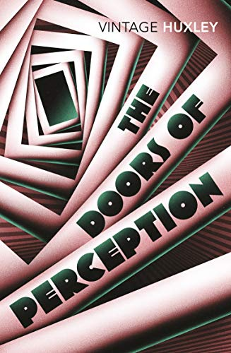 The Doors of Perception: And Heaven and Hell: WITH Heaven and Hell...