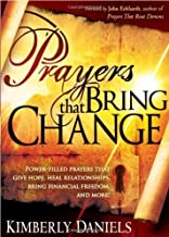 PRAYERS THAT BRING CHANGE by DANIELS KIMBERLY (1-Jun-2009) Paperback