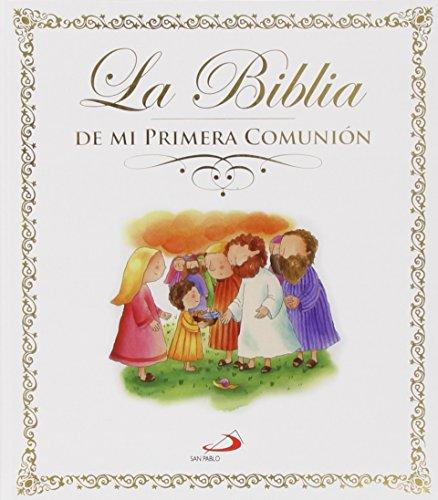 La Biblia: De mi primera Comunión (La Biblia y los niños)
