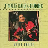 jimmie dale gilmore tonight downtown song quotes