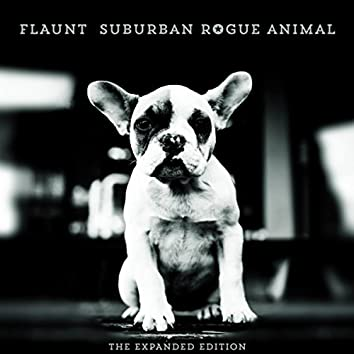 Suburban Rogue Animal: The Expanded Edition