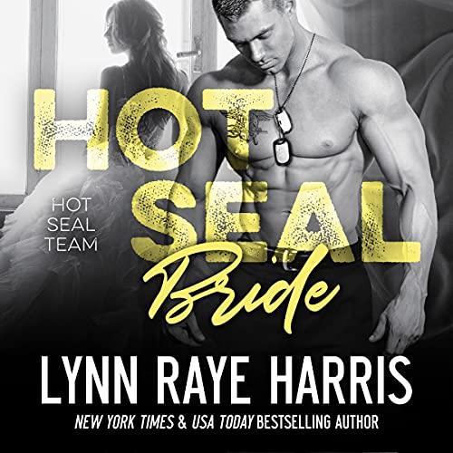 HOT SEAL Bride: HOT SEAL Team, Book 4