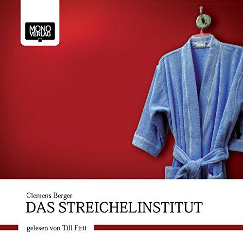 Das Streichelinstitut audiobook cover art