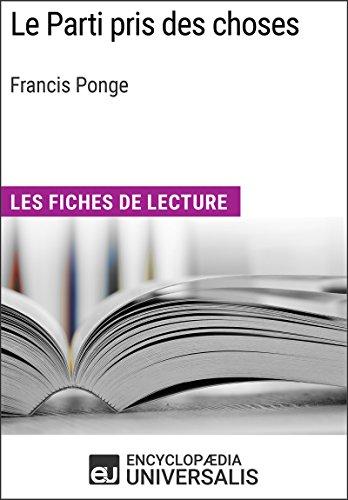 Le Parti pris des choses de Francis Ponge: Les Fiches de lecture d'Universalis