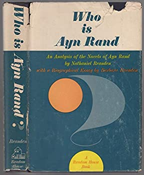 Who Is Ayn Rand? 0394451791 Book Cover
