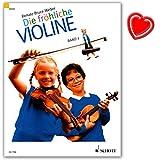 Die fröhliche Violine Band 2 - Geigenschule von Renate Bruce-Weber - Lehrbuch zielt auf einen spielerischen frühen Beginn mit dem...