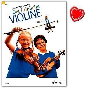 Die fröhliche Violine Band 2 – Geigenschule von Renate Bruce-Weber – Lehrbuch zielt auf einen spielerischen frühen Beginn mit dem Instrument – mit bunter herzförmiger Notenklammer