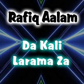 Da Kali Larama Za