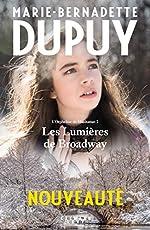 Les lumières de Broadway - L'Orpheline de Manhattan 2 de Marie-Bernadette Dupuy