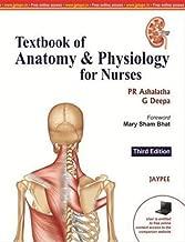 Textbook of Anatomy & Physiology for Nurses by P. r. Ashalatha (2012-09-30)