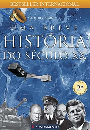 Uma Breve História Do Século Xx - 2ª Edição