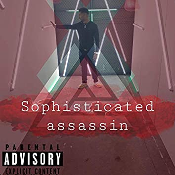 Sophisticated Assassin