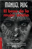 El Beso De La Mujer Arana/ the Kiss of the Spiderwoman