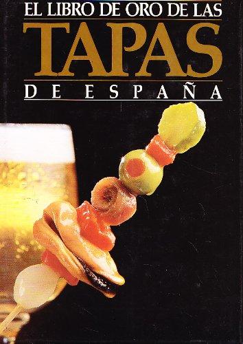 EL LIBRO DE ORO DE LAS TAPAS DE ESPAÑA