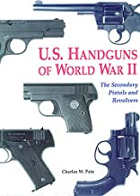 U.S. Handguns of World War II