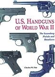 U.S. Handguns of World War II