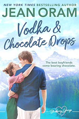 Vodka and Chocolate Drops: A Blueberry Springs Sweet Romance (English Edition)