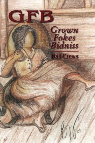 Gfb Grown Foke Bidness