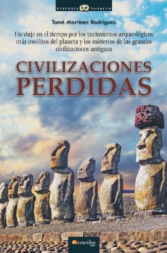 Civilizaciones perdidas eBook : Rodríguez, Tomás Martínez: Amazon.es: Libros