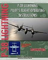 P-38 Lighting Pilot's Flight Operating Instructions