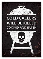 Cold Callers Cooked ティンサイン ポスター ン サイン プレート ブリキ看板 ホーム バーために