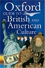 Oxford Guide to British and American Culture for Learner's of English by Crowther Jonathan (1999-12-01) Paperback