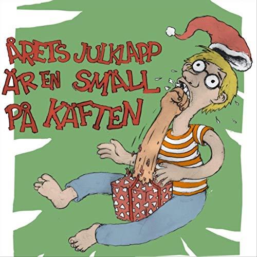 Årets Julklapp Är En Smäll På Käften