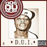 D.U.I. [Explicit]