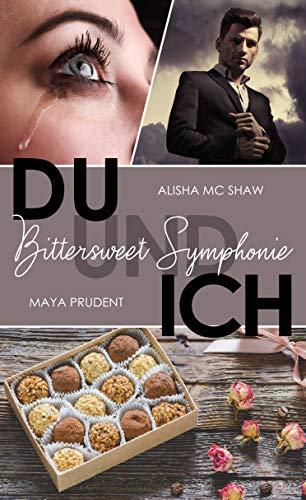 DU UND ICH - Bittersweet Symphonie
