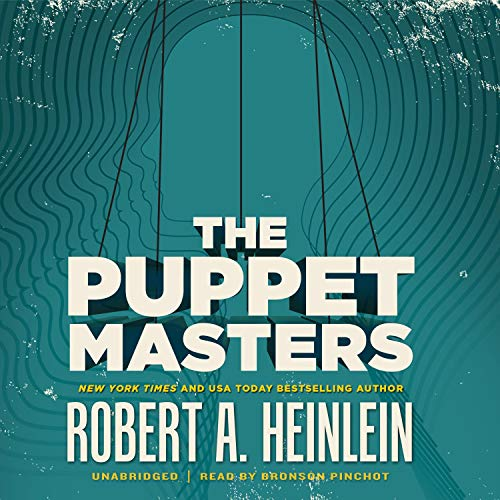 The Puppet Masters Audiobook By Robert A. Heinlein cover art