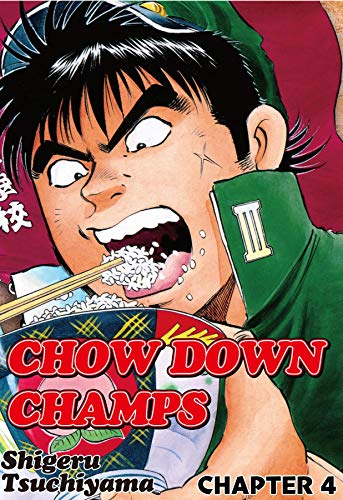 CHOW DOWN CHAMPS #4 (English Edition)