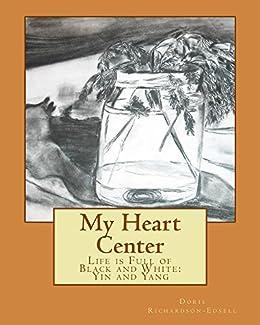 My Heart Center by [Doris Richardson-Edsell]