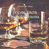 Copas para la sobremesa (Curso de vinos)