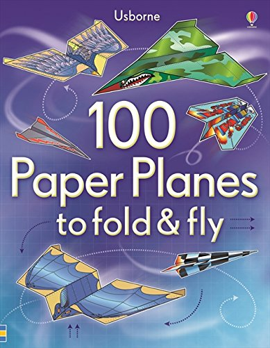Price comparison product image 100 Paper Planes To Fold & Fly