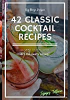 42 Classic Cocktail Recipes