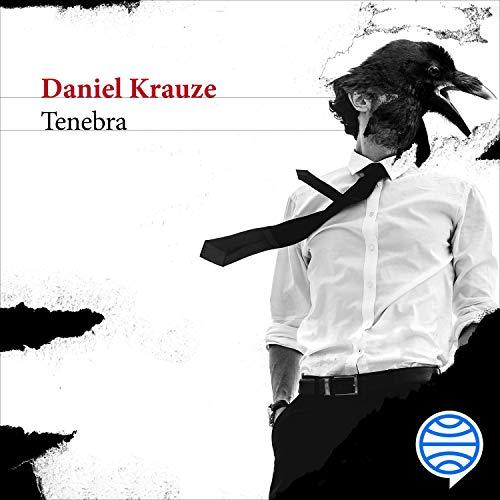 Tenebra Audiobook By Daniel Krauze cover art