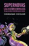 Supernovas: Una historia feminista de la ciencia ficción audiovisual par Mccausland