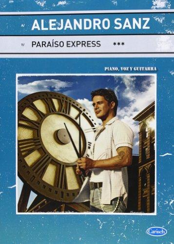 Alejandro Sanz: Paraiso Express (repertorio)