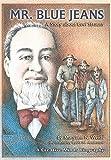 Mr Blue Jeans (A Carolrhoda Creative Minds Book)...