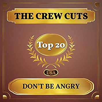 Don't Be Angry (Billboard Hot 100 - No 14)