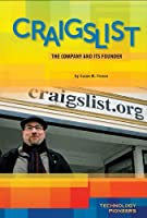 Craigslist: The Company and Its Founder (Technology Pioneers)