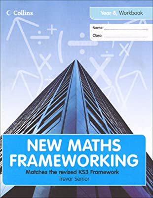 New Maths Frameworking ? Year 8 Workbook (Levels 3?4) by Collins Educational