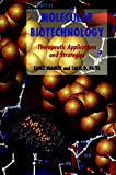 Molecular Biotechnology: Therapeutic Applications and Strategies
