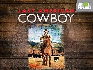 Last American Cowboy: Season 1