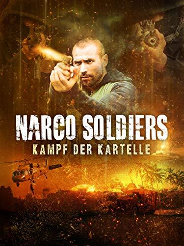 Narco Soldiers - Kampf der Kartelle