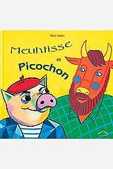 Meuhtisse et picochon (Albums) (French Edition) Paperback