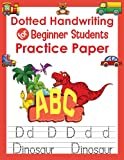 Dotted Handwriting for Beginner Students Practice Paper for kids: Handwriting Practice Paper for Kids