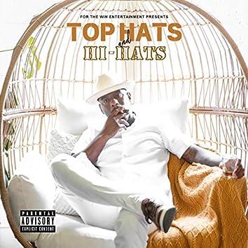 Top Hats and Hi-Hats